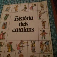 Libros: HISTORIA DELS CATALANS. Lote 167987782