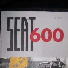 Libros: SEAT 600 PAZ DIMAN. Lote 268121594