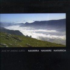 Libros: JOSÉ MARÍA JIMENO JURÍO, NAVARRA, NAVARRE, NAFARROA, PAMPLONA, GOBIERNO DE NAVARRA, 2016. Lote 170211300