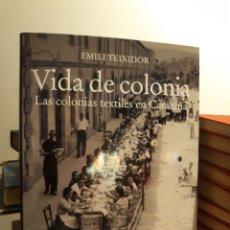 Libri: VIDA DE COLONIA. Lote 171970149