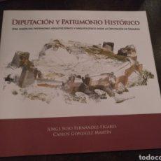 Libros: DIPUTACIÓN Y PATRIMONIO HISTÓRICO GRANADA. JORGE SUSO FERNÁNDEZ-FÍGARES. Lote 171974125