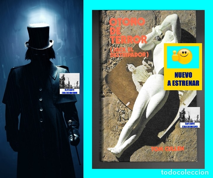 Libros: OTOÑO DE TERROR TOM CULLEN - EL MÁS EXTENSO Y DOCUMENTADO LIBRO SOBRE JACK EL DESTRIPADOR THE RIPPER - Foto 2 - 172728482
