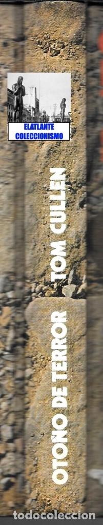 Libros: OTOÑO DE TERROR TOM CULLEN - EL MÁS EXTENSO Y DOCUMENTADO LIBRO SOBRE JACK EL DESTRIPADOR THE RIPPER - Foto 10 - 172728482
