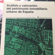 Libros: ANÁLISIS Y VALORACIÓN DEL PATRIMONIO INMOBILIARIO URBANO DE ESPAÑA.. Lote 174064529