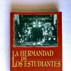 Libros: SEMANA SANTA SEVILLA. LA HERMANDAD DE LOS ESTUDIANTES. Lote 174382344