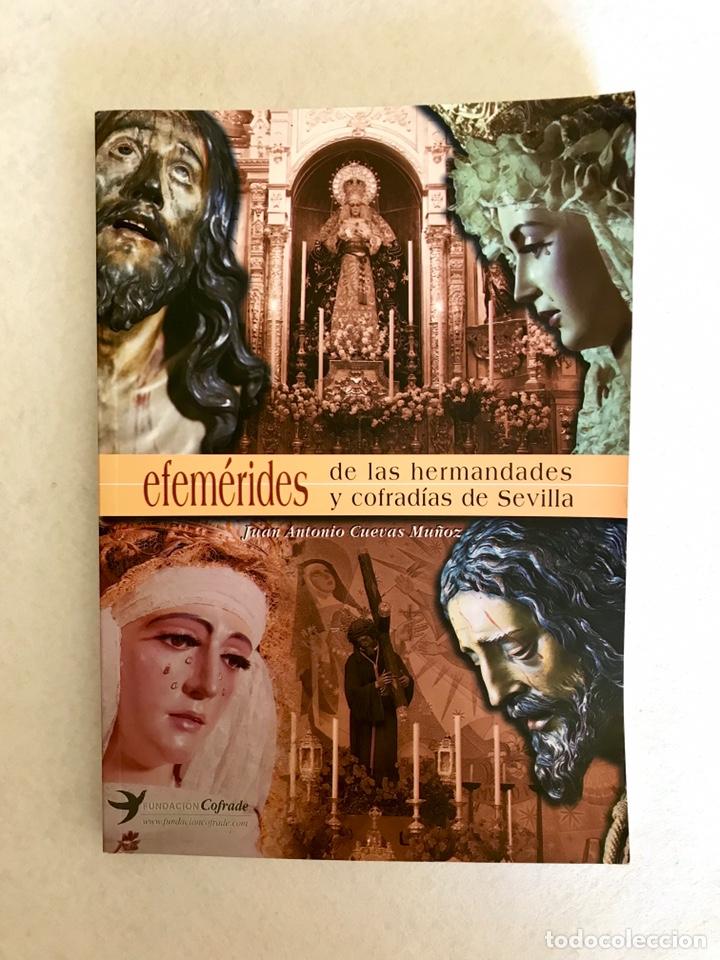 SEMANA SANTA SEVILLA. EFEMÉRIDES DE LAS HERMANDADES Y COFRADÍAS DE SEVILLA. AÑO 2002. (Libros Nuevos - Historia - Otros)