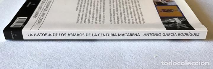 Libros: SEMANA SANTA SEVILLA. LA HISTORIA DE LOS ARMAOS DE LA CENTURIA MACARENA - Foto 6 - 174387498