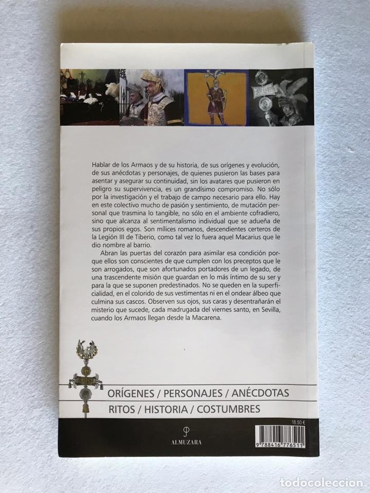 Libros: SEMANA SANTA SEVILLA. LA HISTORIA DE LOS ARMAOS DE LA CENTURIA MACARENA - Foto 7 - 174387498