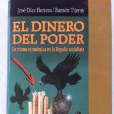 Libros: EL DINERO DEL PODER. Lote 176086399
