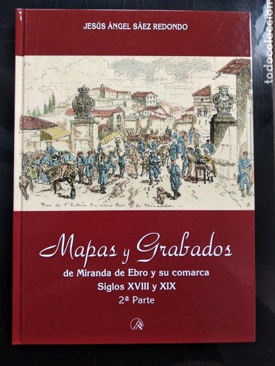 MAPAS Y GRABADOS DE MIRANDA DE EBRO Y SU COMARCA EDITADO POR CAJA VITAL (Libros Nuevos - Historia - Otros)