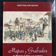 Libros: MAPAS Y GRABADOS DE MIRANDA DE EBRO Y SU COMARCA EDITADO POR CAJA VITAL. Lote 176104879