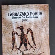 Libros: LABRAZAKO FORJA FUERO DE LABRAZA ÁLAVA. Lote 176105567