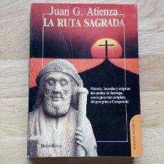 Libros: LA RUTA SAGRADA , JUAN G. ATIENZA ,. Lote 176867324