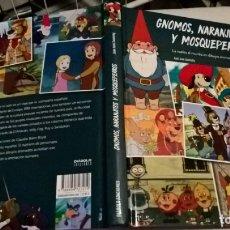 Libros: LIBRO DIABOLO: GNOMOS, NARANJITOS Y MOSQUEPERROS. Lote 176871222