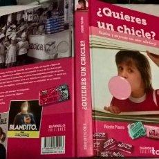 Libros: LIBRO DIABOLO: QUIERES UN CHICLE. Lote 176871255