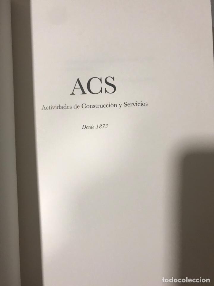 Libros: ACS. ACTIVIDADES DE CONSTRUCCIÓN Y SERVICIOS DESDE 1873 - Foto 2 - 178223170