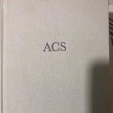 Libros: ACS. ACTIVIDADES DE CONSTRUCCIÓN Y SERVICIOS DESDE 1873. Lote 178223170
