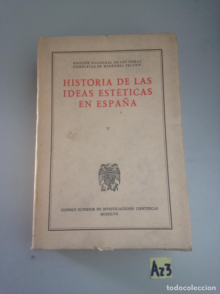 HISTORIA DE LAS IDEAS ESTÉTICAS EN ESPAÑA (Libros Nuevos - Historia - Otros)