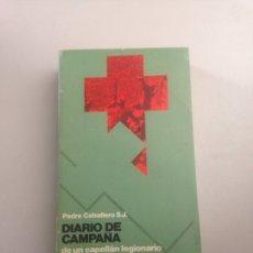 Libros: DIARIO DE CAMPAÑA. Lote 178739986