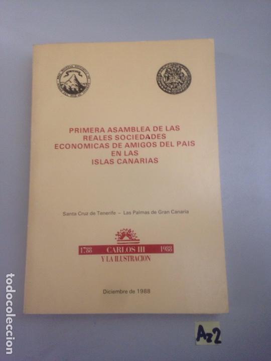 PRIMERA ASAMBLEA DE LAS REALES SOCIEDADES ECONÓMICAS DE AMIGOS DEL PAÍS EN LAS ISLAS CANARIAS. . (Libros Nuevos - Historia - Otros)
