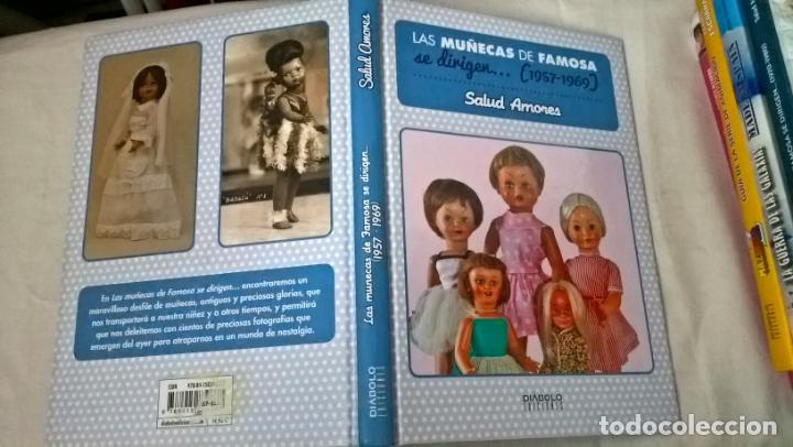LIBRO DIABOLO: LAS MUÑECAS DE FAMOSA SE DIRIGEN... (1957-1969) (Libros Nuevos - Historia - Otros)