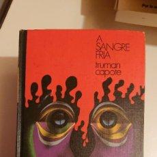 Libros: A SANGRE FRIA. Lote 179057140