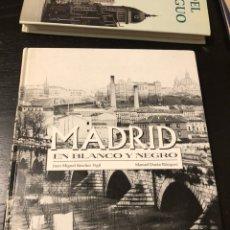 Libros: MADRID EN BLANCO Y NEGRO ESPASA. Lote 179197916