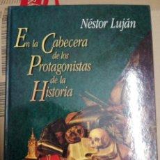 Libros: EN LA CABECERA DE LOS PROTAGONISTAS DE LA HISTORIA. Lote 179332440