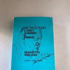 Libros: MI SEGUNDO LIBRO DE RECUERDOS Y A MI ARANZA SEBASTIÁN MIRANDA. Lote 179552070