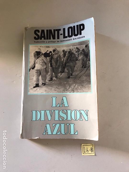 LA DIVISIÓN AZUL (Libros Nuevos - Historia - Otros)