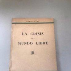 Libros: LA CRISIS MUNDO LIBRE. Lote 180177390
