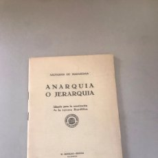 Libros: ANARQUÍA O JERARQUÍA. Lote 180189460