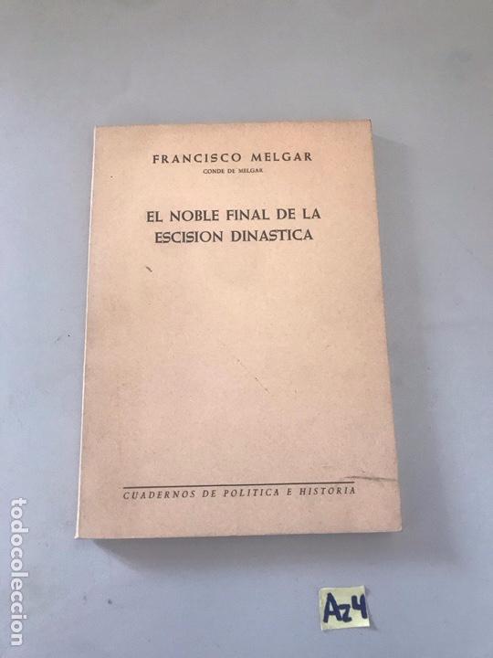EL NOBLE FINAL DE LA ESCISIÓN DINASTÍA (Libros Nuevos - Historia - Otros)