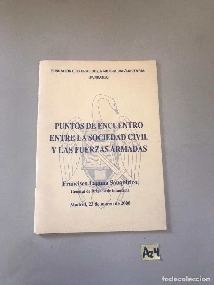 PUNTOS DE ENCUENTRO ENTRE LA SOCIEDAD CIVIL DE LAS FUERZAS ARMADAS (Libros Nuevos - Historia - Otros)