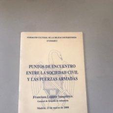 Libros: PUNTOS DE ENCUENTRO ENTRE LA SOCIEDAD CIVIL DE LAS FUERZAS ARMADAS. Lote 180204968