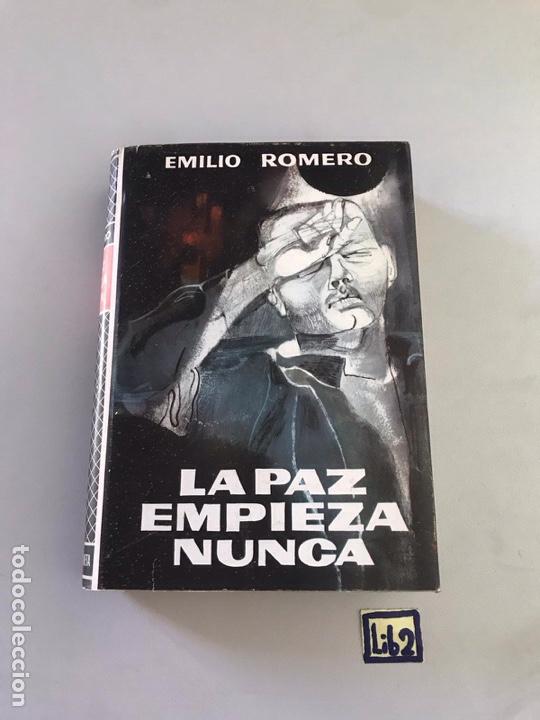 LA PAZ EMPIEZA NUNCA - EMILIO ROMERO (Libros Nuevos - Historia - Otros)