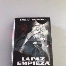 Libros: LA PAZ EMPIEZA NUNCA - EMILIO ROMERO. Lote 180246342
