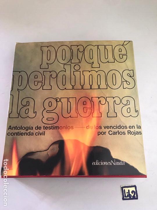 PORQUE PERDIMOS LA GUERRA (Libros Nuevos - Historia - Otros)