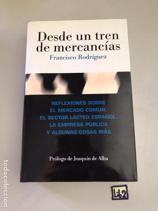 DESDE UN TREN DE MERCANCIAS.FRANCISCO RODRÍGUEZ.NUEVO (Libros Nuevos - Historia - Otros)