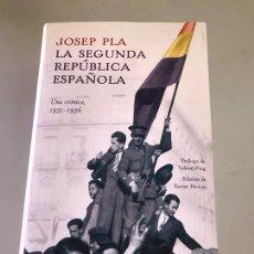Libros: LA SEGUNDA REPÚBLICA ESPAÑOLA.- JOSEP PLA / ED. DESTINO. Lote 180247692