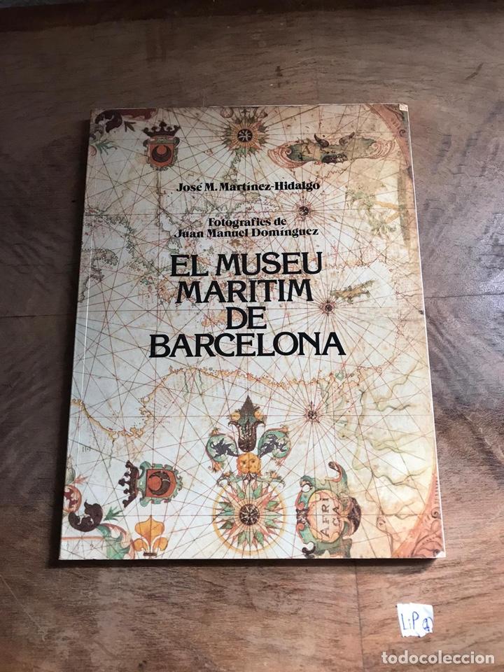 EL MUSEU MARITIM DE BARCELONA (Libros Nuevos - Historia - Otros)
