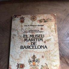 Libros: EL MUSEU MARITIM DE BARCELONA. Lote 180331848