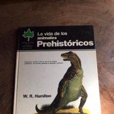 Libros: LA VIDA DE LOS ANIMALES PREHISTÓRICOS. Lote 180332842