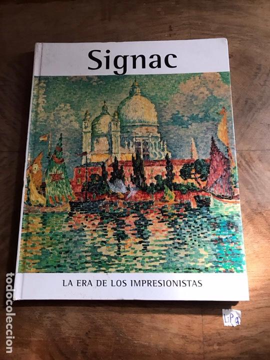 SIGNAC LA ERA DE LOS IMPRESIONISTAS (Libros Nuevos - Historia - Otros)