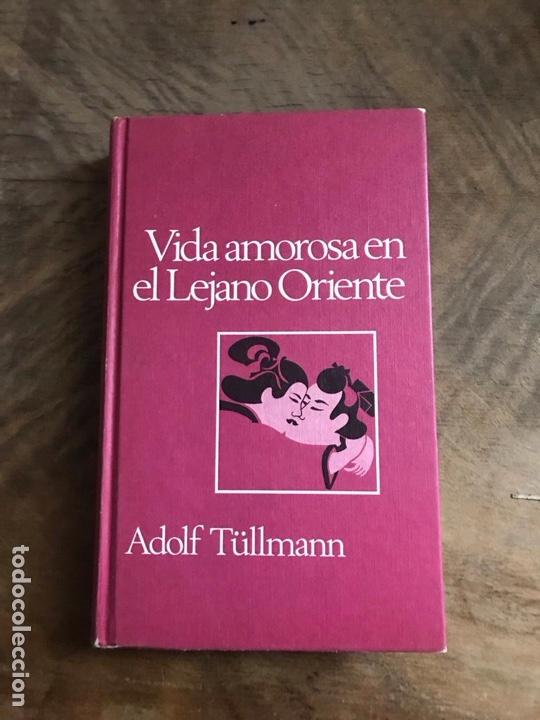 DUDAS AMOROSAS EN EL LEJANO ORIENTE (Libros Nuevos - Historia - Otros)