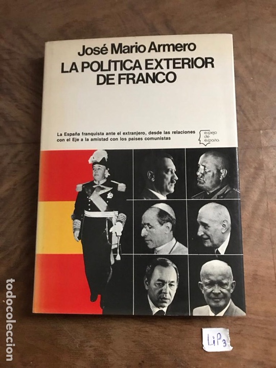 LA POLÍTICA EXTERIOR DE FRANCO (Libros Nuevos - Historia - Otros)