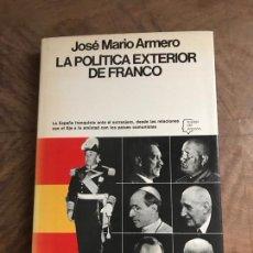 Libros: LA POLÍTICA EXTERIOR DE FRANCO. Lote 180417435
