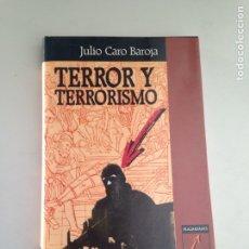Libros: TERROR Y TERRORISMO. Lote 181080977
