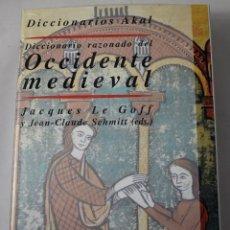 Libros: DICIONARIO RAZONADO DEL OCCIDENTE MEDIEVAL. JACQUES LE GOFF Y JEAN-CLAUDE SCHMITT. Lote 181327282