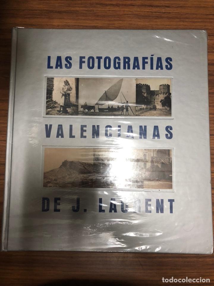 LAS FOTOGRAFÍAS VALENCIANAS DE JEAN LAURENT - AYUNTAMIENTO DE VALENCIA - AÑO 2003. (Libros Nuevos - Historia - Otros)